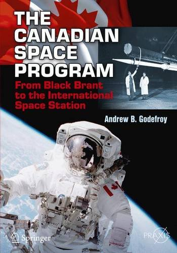 the-canadian-space-program-from-black-brant-to-the-international-space-station