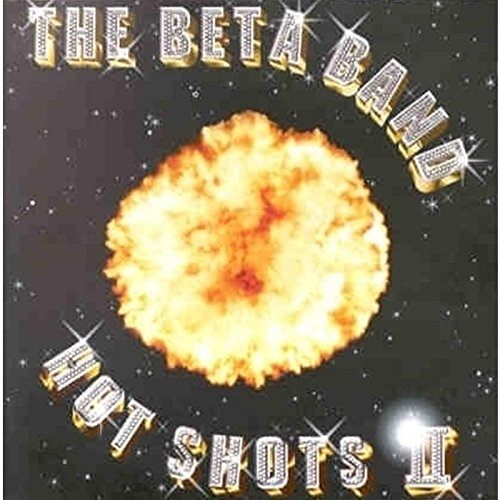 Beta Band (Hot Shots 2)