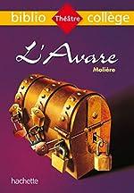 Bibliocollège - L'Avare, Molière de Molière