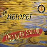 Hey Ho Drunken Sailor (DJ Version)