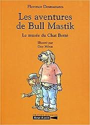 LES AVENTURES DE BULL MASTIK : Le musée du Chat Botté