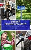 Zukunft Elektromobilität?!