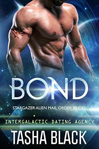 bond-stargazer-alien-mail-order-brides-1-intergalactic-dating-agency-english-edition