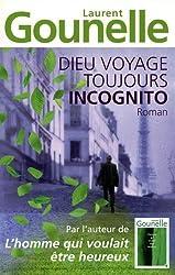 Dieu voyage toujours incognito de Laurent Gounelle (2010) Broché