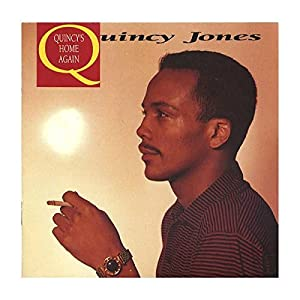 Quincy Jones -  Quincy`s home again