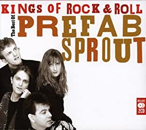 Kings of Rock 'n' Roll: The Best of Prefab Sprout