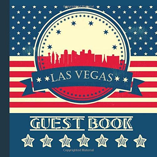 (Las Vegas Guest Book: Includes Gift Tracker and Picture Pages to Use For a Memory Keepsake to Treasure Forever (Las Vegas Party Supplies,Las Vegas Party Invitations,Las Vegas Party Decorations))