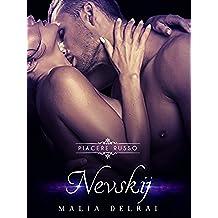 Nevskij (Piacere Russo pov Roman Vol. 6)