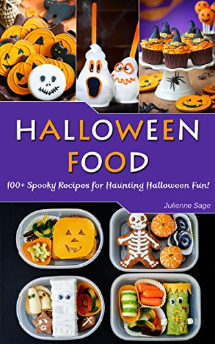 Spooky Recipes for Haunting Halloween Fun! (English Edition) (Beste Halloween-desserts)