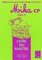 Lecture CP Mika série 2. : Livre du Maître