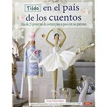 Tilda en el país de los cuentos (El Libro De..)