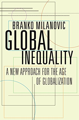 Global Inequality: A New Approach for the Age of Globalization (English Edition) por Branko Milanovic