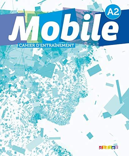 Mobile 2 niv.A2 - Cahier d'entraînement