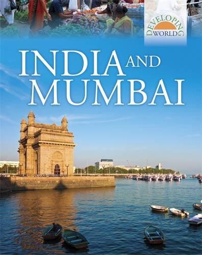 India and Mumbai (Developing World)