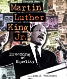 Martin Luther King Jr.: Dreaming of Equality (Trailblazer Biographies) by Ann S. Manheimer (2004-09-02)