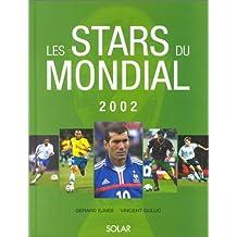 Les Stars du Mondial 2002
