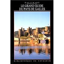 Le Grand Guide du Pays de Galles 1992