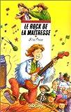 """Afficher """"Rock de la maîtresse (Le)"""""""