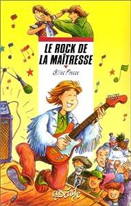 """Afficher """"Le rock de la maîtresse"""""""