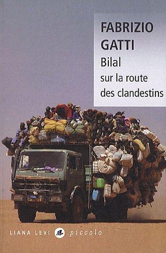 Bilal sur la route des clandestins de Fabrizio Gatti (7 octobre 2010) Broch