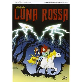 I Misteri Della Luna Rossa: 2