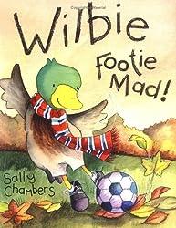 Wilbie - Footie Mad