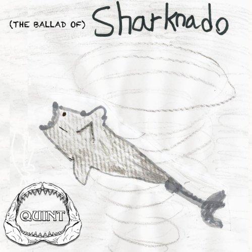 (The Ballad Of) Sharknado