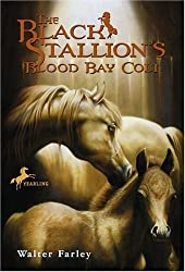 The Black Stallion's Blood Bay Colt: (Reissue) by Farley, Walter (1994) Paperback