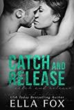 Catch and Release (The Catch Series Book 2)