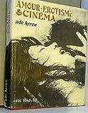Lire le livre Amour-érotisme cinéma gratuit