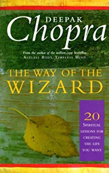 The Way Of The Wizard: 20 Lessons for Living a Magical Life par [Chopra, Deepak]