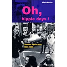Oh hippie, days ! : carnets américains 1966-1969