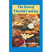 The Best of Finnish Cooking: A Hippocrene Original Cookbook