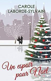 Un espoir pour Noël par Carole Laborde-Sylvain