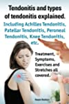 Tendonitis and the different types of...