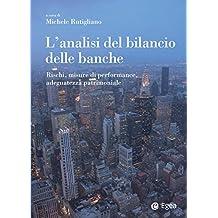 L'analisi del bilancio delle banche: Rischi, misure di performance, adeguatezza patrimoniale (Reference)