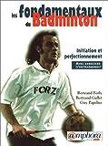 Les fondamentaux du Badminton