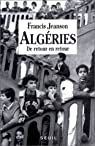 Algéries : De retour en retour par Jeanson