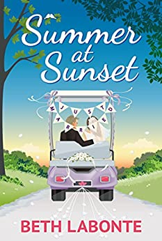Summer at Sunset: (The Summer Series Book 2) by [Labonte, Beth]