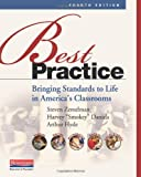 Best Practice, Fourth Edition: Bringing Standards to Life in America's Classrooms by Steven Zemelman (2012-02-27)