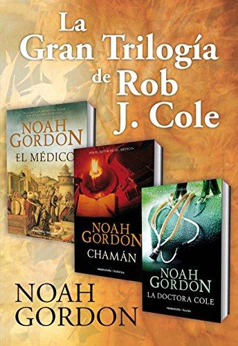 La gran trilogía de Rob J. Cole por Noah Gordon