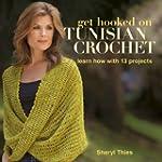 Get Hooked on Tunisian Crochet: Learn...