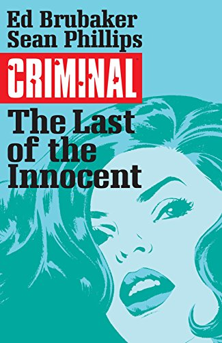 criminal-vol-6-the-last-of-the-innocent