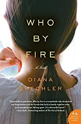 Who by Fire: A Novel (P.S.)