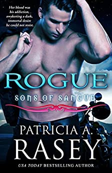 Rogue (Sons of Sangue Book 4) by [Rasey, Patricia A.]