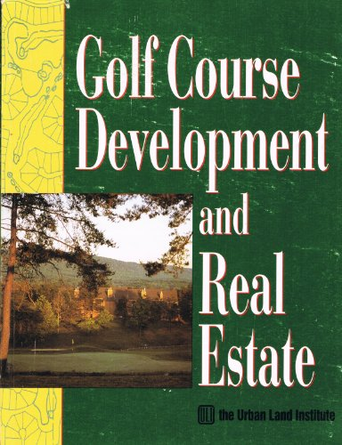 Golf Course Development and Real Estate (Course City Golf)
