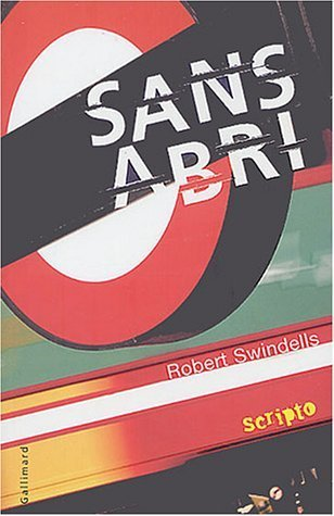 Sans abri de Swindells. Robert (2003) Broch