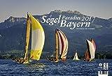 Segelparadies Bayern 2017: Bayerische Segelreviere im großen Querformat 2017