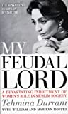 Front cover for the book My feudal lord by Tehmina Durrani