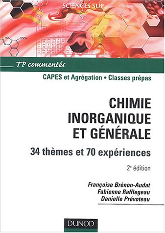 Chimie inorganique et générale, 1ère ...